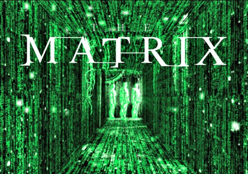 The Matrix.